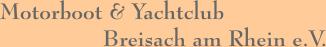 Motorboot & Yachtclub Breisach am Rhein e.V.